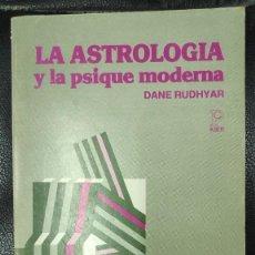 Libros de segunda mano: LA ASTROLOGIA Y LA PSIQUE MODERNA ( DANE RUDHYAR ) KIER 1988. Lote 269447528
