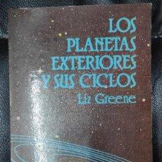 Livros em segunda mão: LOS PLANETAS EXTERIORES Y SUS CICLOS ( LIZ GREENE ) EDITORIAL BARATH 1998. Lote 269696993