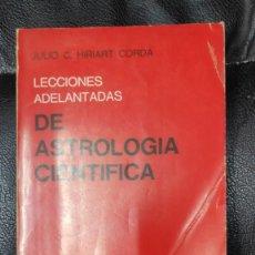 Libros de segunda mano: LECCIONES ADELANTADAS DE ASTROLOGIA CIENTIFICA ( JULIO C. HIRIART CORDA ) KIER 1978. Lote 270105603