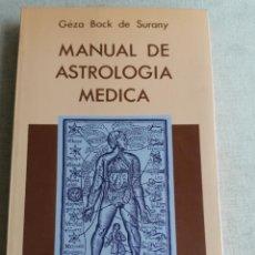 Libros de segunda mano: MANUAL DE ASTROLOGIA MEDICA SURANY DE BAC EDICIONES INDIGO 1988 212PP. Lote 270234953