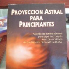 Libros de segunda mano: PROYECCION ASTRAL PARA PRINCIPIANTES-EDAIN MCCOY-EDITORIAL KIER-1ª EDICION 2001. Lote 275679923