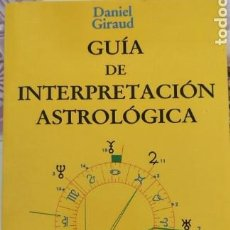 Livros em segunda mão: GUÍA DE INTERPRETACIÓN ASTROLÓGICA. DANIEL GIRAUD. Lote 276266768