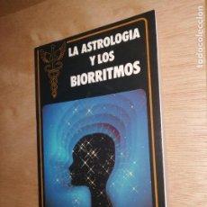 Libros de segunda mano: LA ASTROLOGÍA Y LOS BIORRITMOS - C. CYRUS. Lote 276415968