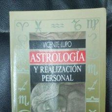 Livros em segunda mão: ASTROLOGIA Y REALIZACION PERSONAL ( VICENTE LUPO ) OBELISCO AÑO 1992. Lote 276663563