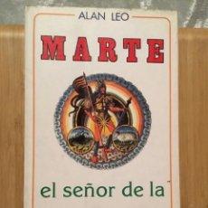 Libros de segunda mano: LIBRO ASTROLOGÍA ALAN LEO MARTE. Lote 276795888