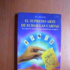 Libros de segunda mano: EL SUPREMO ARTE DE ECHAR LAS CARTAS / DR. MOORNE. Lote 277266508