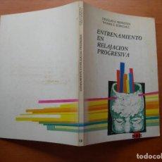 Libros de segunda mano: ENTRENAMIENTO EN RELAJACIÓN PROGRESIVA / DOUGLAS A. BERNSTEIN Y THOMAS D. BORKOVEC. Lote 277627948