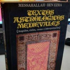 Livros em segunda mão: TEXTOS ASTROLÓGICOS MEDIEVALES - MESSAHALLAH-BEN EZRA. Lote 279548133