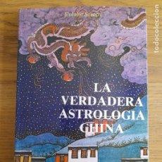 Libros de segunda mano: LA VERDADERA ASTROLOGÍA CHINA STEENS, EULALIE, ED. OBELISCO, S.L., BARCELONA, 1987. Lote 283387173