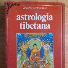 Libros de segunda mano: ASTROLOGIA TIBETANA LUCIANA MARINANGELI PUBLICADO POR , EDIZIONI MEDITERRANEE, 1987. EN ITALIANO. Lote 283809418