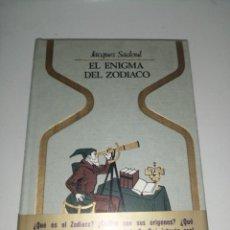 Livres d'occasion: EL ENIGMA DEL ZODIACO - JACQUES SADOUL. Lote 284811168