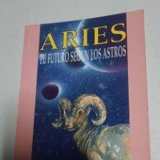 Libros de segunda mano: ARIES. TU FUTURO SEGÚN LOS ASTROS. Lote 288346593