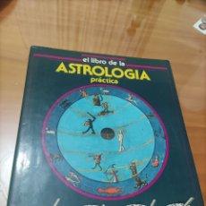 Libros de segunda mano: LIBRO DE LA ASTROLOGÍA PRÁCTICA.. Lote 288413313