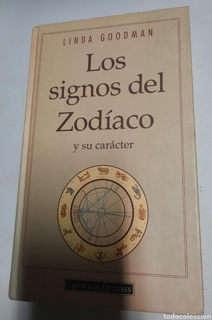 LOS SIGNOS DEL ZODIACO Y SU CARÁCTER - LINDA GOODMAN (Libros de Segunda Mano - Parapsicología y Esoterismo - Astrología)