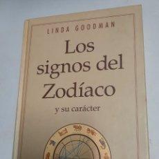 Libros de segunda mano: LOS SIGNOS DEL ZODIACO Y SU CARÁCTER - LINDA GOODMAN. Lote 288569433