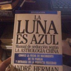 Libros de segunda mano: ANDRÉ HERMAN LEMOINE. LA LUNA ES AZUL ED. B 1992. Lote 288743453