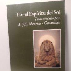 Libros de segunda mano: POR EL ESPÍRITU DEL SOL. MEUROIS-GIVAUDAN ANNE. LUCIERNAGA. Lote 288745233