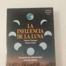 Libros de segunda mano: LA INFLUENCIA DE LA LUNA JOHANNA PAUNGGER THOMAS POPPEED. MARTINEZ ROCA. Lote 288897363