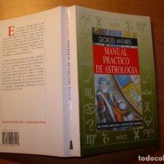 Libros de segunda mano: MANUAL PRÁCTICO DE ASTROLOGÍA / GEORGES ANTARES. Lote 289767868
