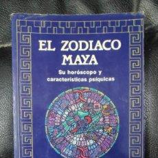 Libros de segunda mano: EL ZODIACO MAYA ( SU HOROSCOPO Y CARACTERISTICAS PSIQUICAS ) HUGH HARLESTON , JR. DIANA 1991. Lote 289809118
