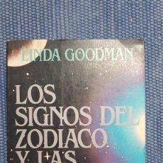 Libros de segunda mano: GOODMAN, LINDA: LOS SIGNOS DEL ZODÍACO Y LAS ESTRELLAS. LOS CÓDIGOS SECRETOS DEL UNIVERSO. Lote 289886293