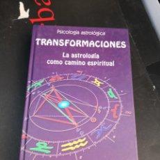 Libros de segunda mano: LIBRO PSICOLOGÍA ASTROLOGICA TRANSFORMACIONES. CAMINO ESPIRITUAL. Lote 294168698