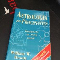 Libros de segunda mano: WILLIAM W. HEWITT ASTROLOGÍA PARA PRINCIPIANTES. Lote 294171853