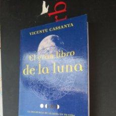 Libros de segunda mano: EL GRAN LIBRO DE LA LUNA. VICENTE CASSANYA. Lote 294175373