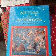 Libros de segunda mano: LIBRO METODO DE ASTROLOGIA PSICOLOGIA Y ORIENTACION ( MARCIE VINAL ) APOSTROFE 1995. Lote 294842288