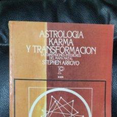 Libros de segunda mano: ASTROLOGIA KARMA Y TRANSFORMACION LAS DIMENSIONES INTERIORES DEL MAPA NATAL ( STEPHEN ARROYO ) KIER. Lote 295808508