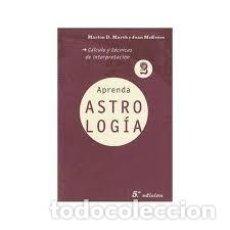 Libros de segunda mano: APRENDA ASTROLOGIA 2 CÁLCULO Y TÉCNICAS DE INTERPRETACIÓN MARION D MARCH JOAN MCEYERS. Lote 295837273