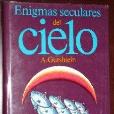 Libros de segunda mano: ENIGMAS SECULARES DEL CIELO POR A. GURSHTEIN DE ED. MIR EN MOSCÚ 1987. Lote 24705921
