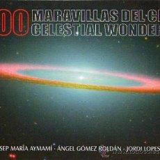 Libros de segunda mano: 200 MARAVILLAS DEL CIELO; 200 CELESTIAL WONDERS / 2005. Lote 24055483