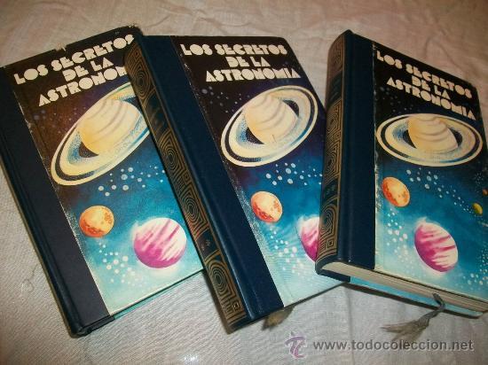 LOS SECRETOS DE LA ASTRONOMIA - 3 TOMOS - MUNDOS SIDERALES / MAS ALLÁ DE LA CIENCIA / EL UNIVERSO (Libros de Segunda Mano - Ciencias, Manuales y Oficios - Astronomía)