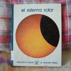 Libros de segunda mano: EL SISTEMA SOLAR. Lote 26021580