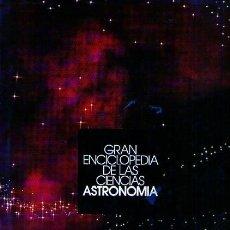 Libros de segunda mano: GRAN ENCICLOPEDIA DE LAS CIENCIAS. ATLAS DE ASTRONOMÍA. 1990. Lote 21427986