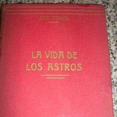 Libros de segunda mano: LA VIDA DE LOS ASTROS, POR JOSÉ TINOCO - ESPASA CALPE - MADRID - 1940. Lote 25324162