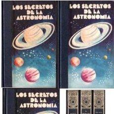 Libros de segunda mano: SECRETOS DE LA ASTRONOMIA, 3 TOMOS. CARLA BOSCHETTI; ROSALIE FLEURIOT Y FRANCO RUSCONI. CÍRCULO AMI. Lote 27191794