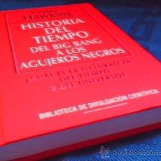 Libros de segunda mano: HISTORIA DEL TIEMPO. DEL BIG BANG A LOS AGUJEROS NEGROS. STEPHEN HAWKING.. Lote 46154677