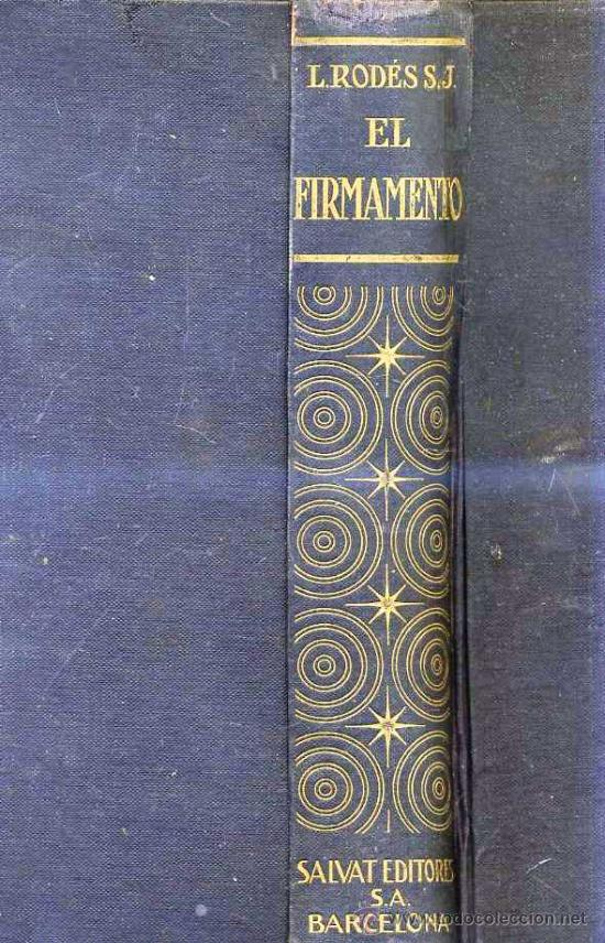 RODÉS : EL FIRMAMENTO (SALVAT, 1939) (Libros de Segunda Mano - Ciencias, Manuales y Oficios - Astronomía)