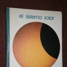 Libros de segunda mano: EL SISTEMA SOLAR POR JOSÉ MIGUEL VIDAL DE ED. SALVAT EN NAVARRA 1973. Lote 27834742
