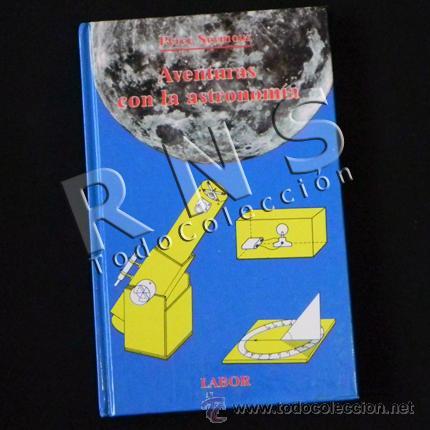 LIBRO - AVENTURAS CON LA ASTRONOMÍA - COLECCIÓN LABOR 16 - ILUSTRADO - CIENCIAS - ESTRELLAS SOL LUNA (Libros de Segunda Mano - Ciencias, Manuales y Oficios - Astronomía)