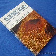 Libros de segunda mano: DICCIONARIO / ATLAS DE ANATOMIA HUMANA - TEIDE 1974 - ( PASTAS DURAS ). Lote 145765389