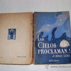 Livres d'occasion: LOS CIELOS PROCLAMAN.! CUADROS DEL UNIVERSO AL ALCANCE DE TODOS. JOHANN NEP. LENZ. RM54624. Lote 28954979
