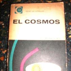 Libros de segunda mano: EL COSMOS, POR HERMANN BONDI - EUDEBA - ARGENTINA - SEGUNDA EDICION - 1963. Lote 28996579