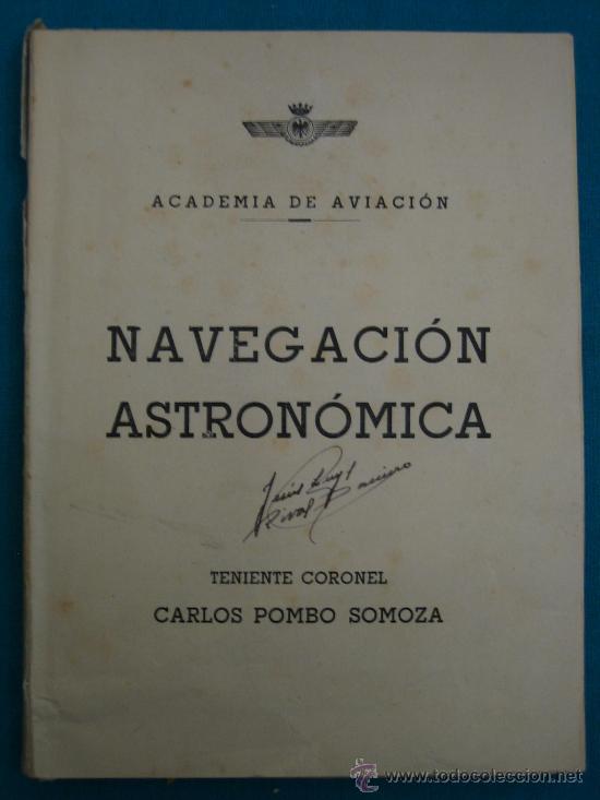 NAVEGACION ASTRONOMICA (Libros de Segunda Mano - Ciencias, Manuales y Oficios - Astronomía)