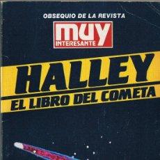 Libros de segunda mano: HALLEY - EL LIBRO DEL COMETA - MUY INTERESANTE - 1985. Lote 30509948