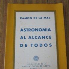 Livros em segunda mão: ASTRONOMÍA AL ALCANCE DE TODOS .. POR RAMÓN DE LA MAR 1957. Lote 31011508