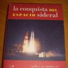 Libros de segunda mano: LA CONQUISTA DEL ESPACIO SIDERAL, POR LONDON WAINWRIGHT - PEUSER - ARGENTINA - 1961- RARO!. Lote 31559551