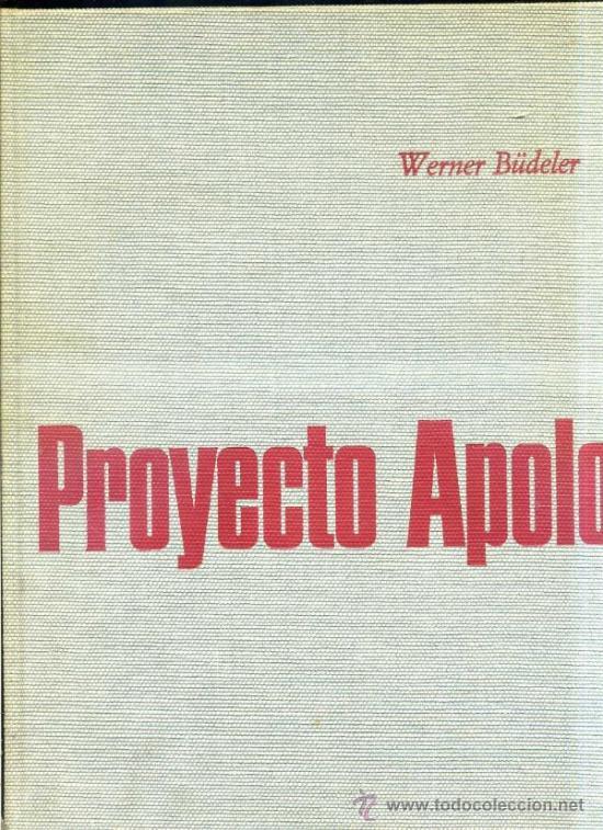 WERNER BÜDELER : PROYECTO APOLO (SAGITARIO1969) GRAN FORMATO (Libros de Segunda Mano - Ciencias, Manuales y Oficios - Astronomía)